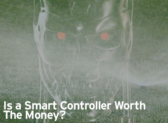 Is a Smart Irrigation Controller Worth The Money?