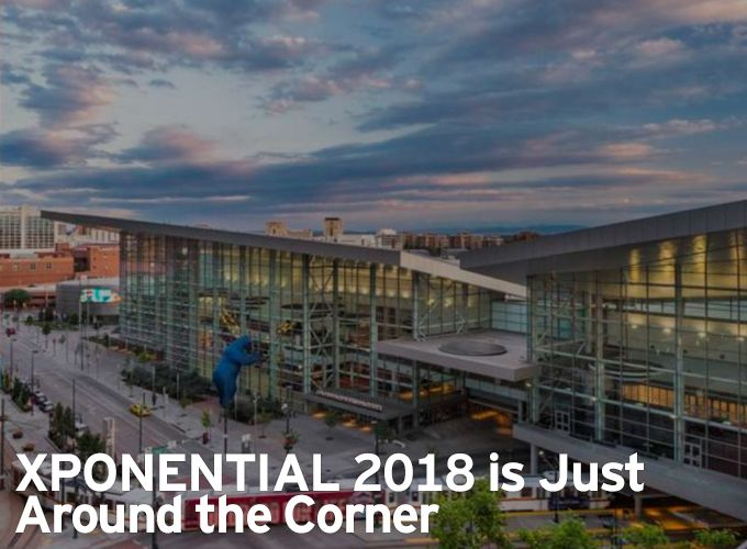 XPONENTIAL 2018 is Just Around the Corner